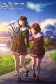 Hibike! Euphonium Movie 2 – Todoketai Melody<br></noscript><img class=