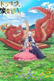 Dragon Ie wo Kau หาบ้านให้มังกรที!