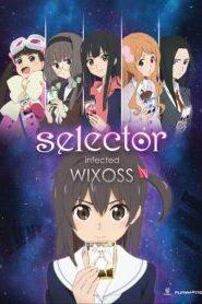 Selector Infected WIXOSS ซับไทย